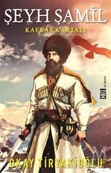 Timaş Yayınları - Şeyh Şamil - Kafkas Kartalı