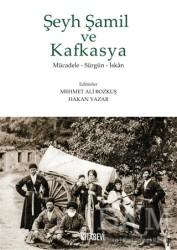 Kitabevi Yayınları - Şeyh Şamil ve Kafkasya