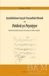 Araştırma Yayınları - Şeyhülislam Seyyit Feyzullah Efendi ve Fetava-yı Feyziyye