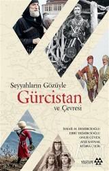 Yeditepe Yayınevi - Seyyahların Gözüyle Gürcistan ve Çevresi