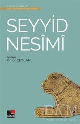 Kesit Yayınları - Seyyid Nesimi - Türk Tasavvuf Edebiyatı'ndan Seçmeler 2