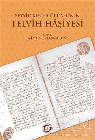 Seyyid Şerif Cürcani'nin Telvih Haşiyesi