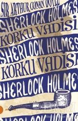 Portakal Kitap - Sherlock Holmes 8 - Korku Vadisi