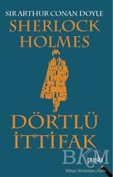 Puslu Yayıncılık - Sherlock Holmes - Dörtlü İttifak