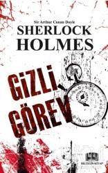 Bildiğin Kitap - Sherlock Holmes - Gizli Görev