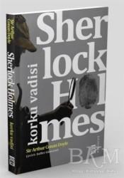 Timaş Yayınları - Sherlock Holmes - Korku Vadisi