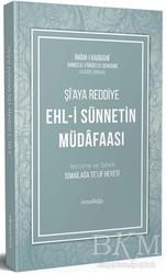 İsmailağa Yayınları - Şi'aya Reddiye Ehl-i Sünnetin Müdafaası