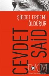 Pınar Yayınları - Şiddet Erdemi Öldürür