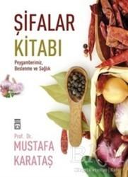 Timaş Yayınları - Şifalar Kitabı