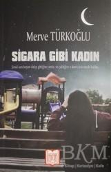 Yayın Dünyamız Yayınları - Sigara Gibi Kadın