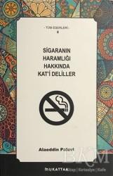 Mukattaa Yayınları - Sigaranın Haramlığı Hakkında Kat'i Deliller