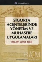 Türkmen Kitabevi - Akademik Kitapları - Sigorta Acentelerinde Yönetim ve Muhasebe Uygulamaları