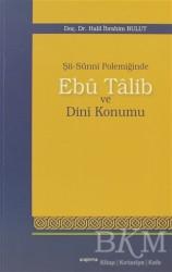Araştırma Yayınları - Şii-Sunni Polemiğinde Ebu Talib ve Dini Konumu