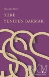 Şule Yayınları - Şiire Yeniden Bakmak