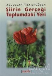 Berfin Yayınları - Şiirin Gerçeği Toplumdaki Yeri