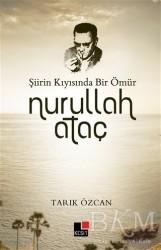 Kesit Yayınları - Şiirin Kıyısında Bir Ömür Nurullah Ataç