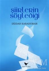 Günce Yayınları - Akademik Kitaplar - Şiirlerin Söylediği