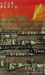 um:ag Yayınları - Silah Kaçakçılığı ve Terör