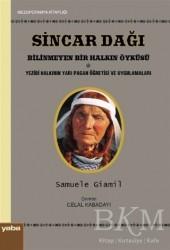 Yaba Yayınları - Sincar Dağı - Bilinmeyen Bir Halkın Öyküsü