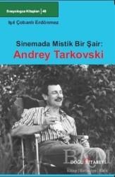 Doğu Kitabevi - Sinemada Mistik Bir Şair: Andrey Tarkovski