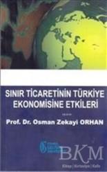 İstanbul Gelişim Üniversitesi Yayınları - Sınır Ticaretinin Türkiye Ekonomisine Etkileri