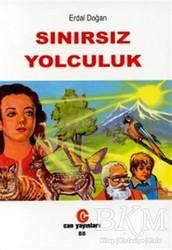 Can Yayınları (Ali Adil Atalay) - Sınırsız Yolculuk