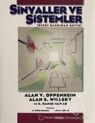 Palme Yayıncılık - Akademik Kitaplar - Sinyaller ve Sistemler