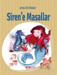 Akıl Fikir Yayınları - Siren'e Masallar