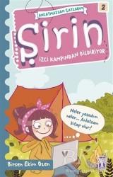 Genç Timaş - Şirin - İzci Kampından Bildiriyor