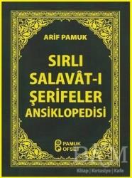 Pamuk Yayıncılık - Sırlı Salavat-ı Şerifeler Ansiklopedisi (Dua-152)