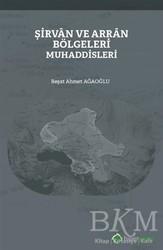 Hiperlink Yayınları - Şirvan ve Arran Bölgeleri Muhaddisleri