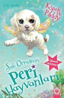 Sisli Orman'ın Peri Hayvanları - Köpek Paddy