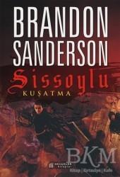 Akıl Çelen Kitaplar - Sissoylu 2 - Kuşatma