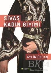 Hiperlink Yayınları - Sivas Kadın Giyimi