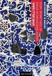 Bgst Yayınları - Sivri Dilli Dahi: Hagop Baronyan'ın Siyasi ve Toplumsal Hicvi