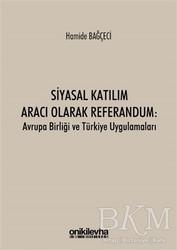 On İki Levha Yayınları - Siyasal Katılım Aracı Olarak Referandum: Avrupa Birliği ve Türkiye Uygulamaları