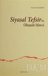 Ankara Okulu Yayınları - Siyasal Tefsirin Oluşum Süreci
