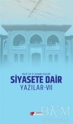 Berikan Yayınları - Siyasete Dair Yazılar - 7