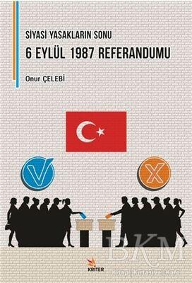 Siyasi Yasakların Sonu: 6 Eylül 1987 Referandumu