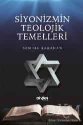 Divan Kitap - Siyonizmin Teolojik Temelleri