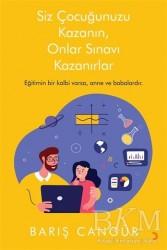 Cinius Yayınları - Siz Çocuğunuzu Kazanın, Onlar Sınavı Kazanırlar