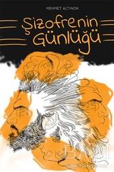 Cinius Yayınları - Şizofrenin Günlüğü