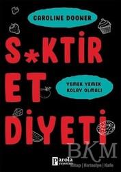 Parola Yayınları - S*ktir Et Diyeti