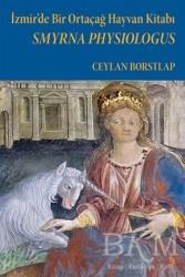 Cinius Yayınları - Smyrna Physiologus - İzmir'de Bir Ortaçağ Hayvan Kitabı
