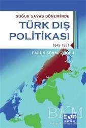 Der Yayınları - Soğuk Savaş Döneminde Türk Dış Politikası