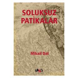 Sancı Yayınları - Soluksuz Patikalar