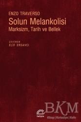 İletişim Yayınevi - Solun Melankolisi