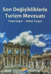 Siyasal Kitabevi - Akademik Kitaplar - Son Değişikliklerle Turizm Mevzuatı