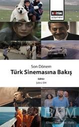 Eğitim Yayınevi - Bilimsel Eserler - Son Dönem Türk Sinemasına Bakış