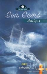 Edebiyatist - Son Gemi - Antoloji 2
